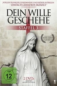 Image of Dein Wille geschehe - Staffel 3