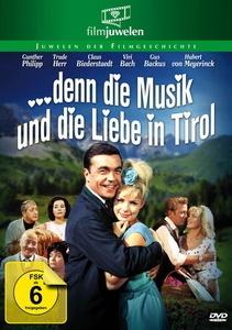 Image of ... denn die Musik und die Liebe in Tirol