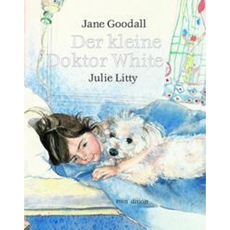 Der kleine Doktor White - Jane Goodall