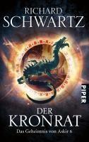 Der Kronrat / Das Geheimnis von Askir Bd.7 - Richard Schwartz