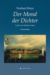 Der Mond der Dichter - Norbert Horn