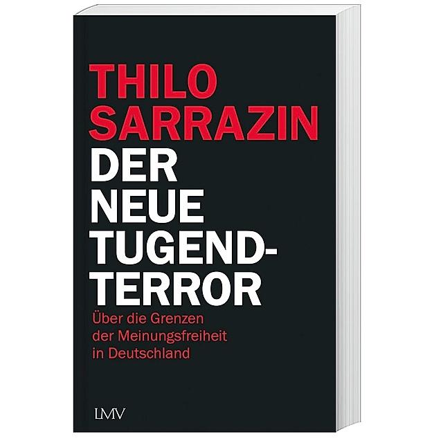 Der neue Tugendterror Buch von Thilo Sarrazin versandkostenfrei bestellen