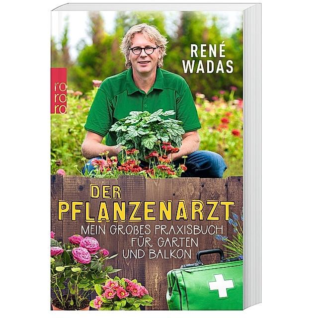 Der Pflanzenarzt Buch Von Rene Wadas Bei Weltbild De