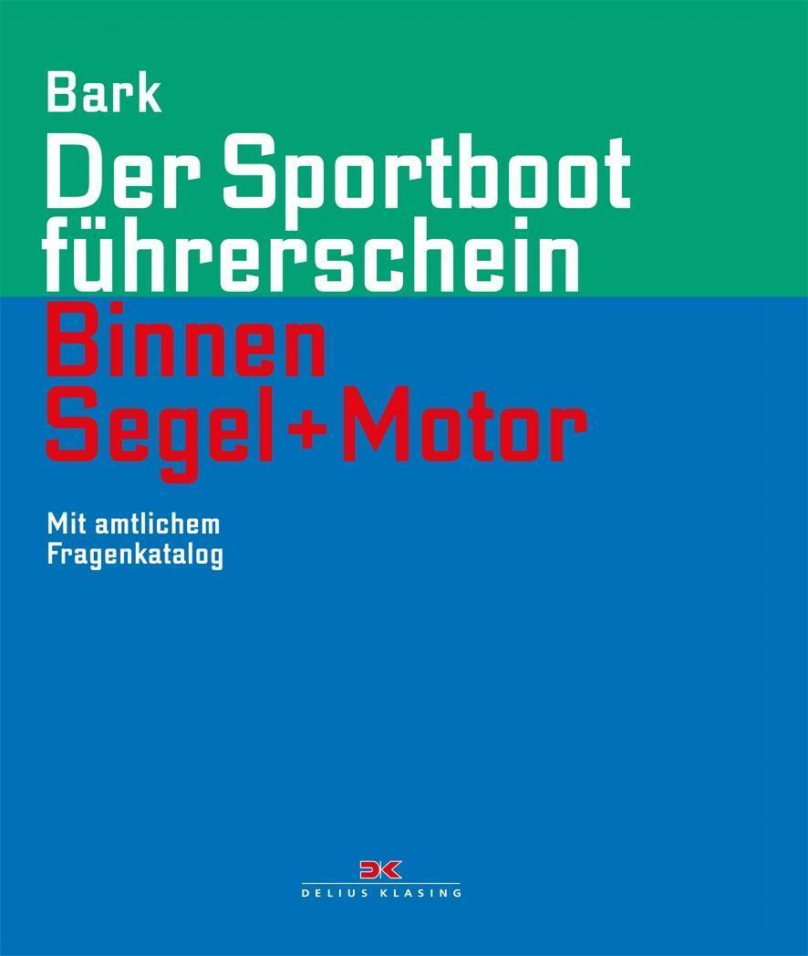 Der Sportboot-Führerschein SBF See Lehrbuch//Prüfung//Motor//Buch//Aufgaben Graf