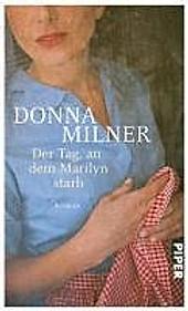 Der Tag, an dem Marilyn starb - eBook - Donna Milner,