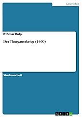 Der Thurgauerkrieg (1460) - eBook - Othmar Kolp,
