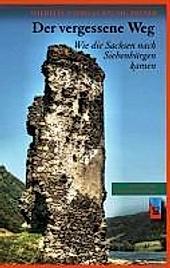 Der vergessene Weg. Wilhelm Andreas Baumgärtner, - Buch - Wilhelm Andreas Baumgärtner,