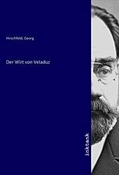 Der Wirt von Veladuz - Georg Hirschfeld