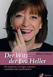 Der Witz der Eva Heller. Dieter Prokop, - Buch - Dieter Prokop,
