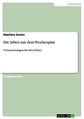 Der Wochenplan - eBook - Martina Szonn,