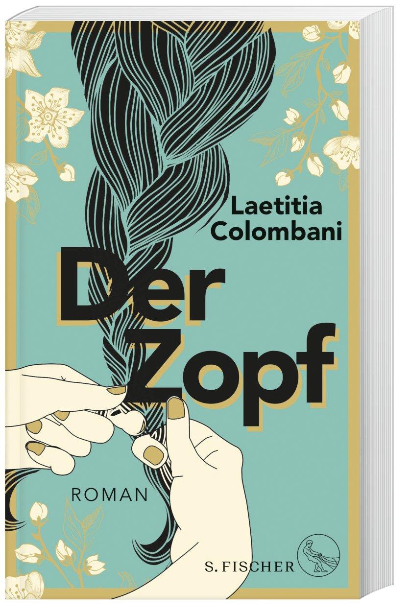 Der Zopf Buch von Laetitia Colombani bei Weltbild.ch bestellen