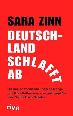Deutschland schlafft ab - Besser als Sarrazin: Alle Vorurteile