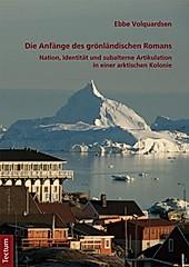 Die Anfänge des grönländischen Romans - eBook - Ebbe Volquardsen,