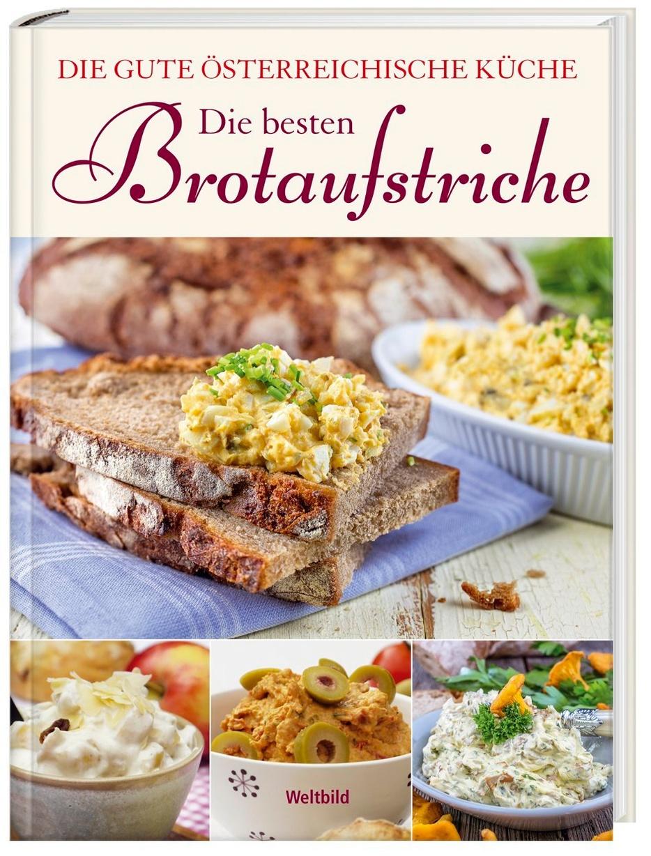 Die Besten Brotaufstriche Buch Als Weltbild Ausgabe Bestellen
