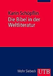 Die Bibel in der Weltliteratur - eBook - Karin Schöpflin,