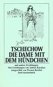 Die Dame mit dem Hündchen und andere Erzählungen. Anton Pawlowitsch Tschechow, - Buch - Anton Pawlowitsch Tschechow,