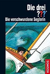 Die drei Fragezeichen Band 71: Die verschwundene Seglerin - eBook - Brigitte Henkel-Waidhofer,