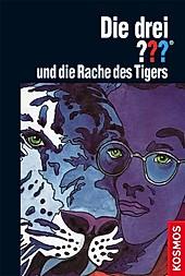 Die drei Fragezeichen und die Rache des Tigers / Die drei Fragezeichen Bd.61 - eBook - Brigitte Henkel-Waidhofer,