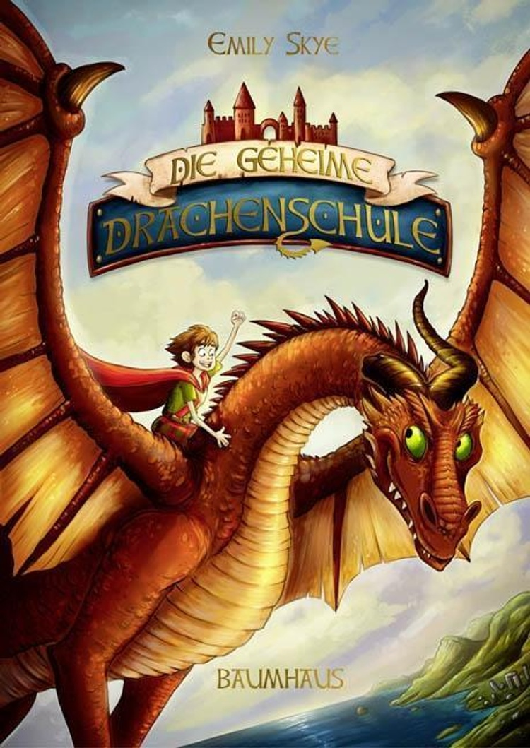 Die Geheime Drachenschule Bd 1 Buch Bei Weltbild Ch Bestellen