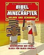 Die inoffizielle Bibel für Minecrafter: Helden und Schurken. Garrett Romines, - Buch - Garrett Romines,