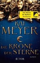 Die Krone der Sterne, Kai Meyer