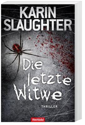 Die letzte Witwe - Karin Slaughter,