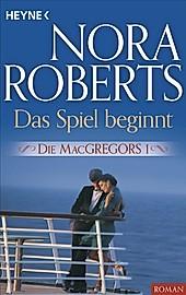Die MacGregors Band 1: Das Spiel beginnt - eBook - Nora Roberts,