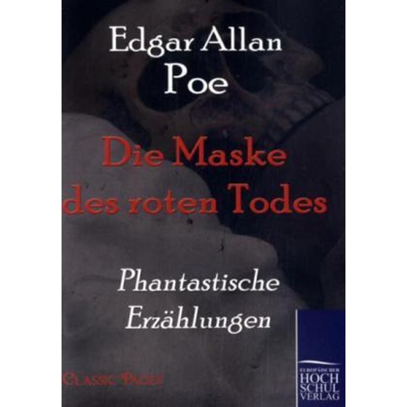 Die Maske des roten Todes - Edgar Allan Poe