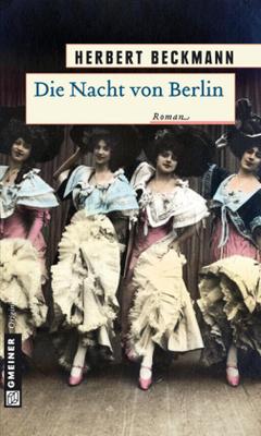 Die Nacht von Berlin - vergnügungssüchtig