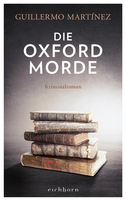 Die Oxford Morde Buch von Guillermo Martínez