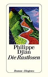 Die Rastlosen - eBook - Philippe Djian,
