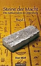 Die Zeitkorridore im Untersberg / Steine der Macht Bd.2 - eBook - Stan Wolf,