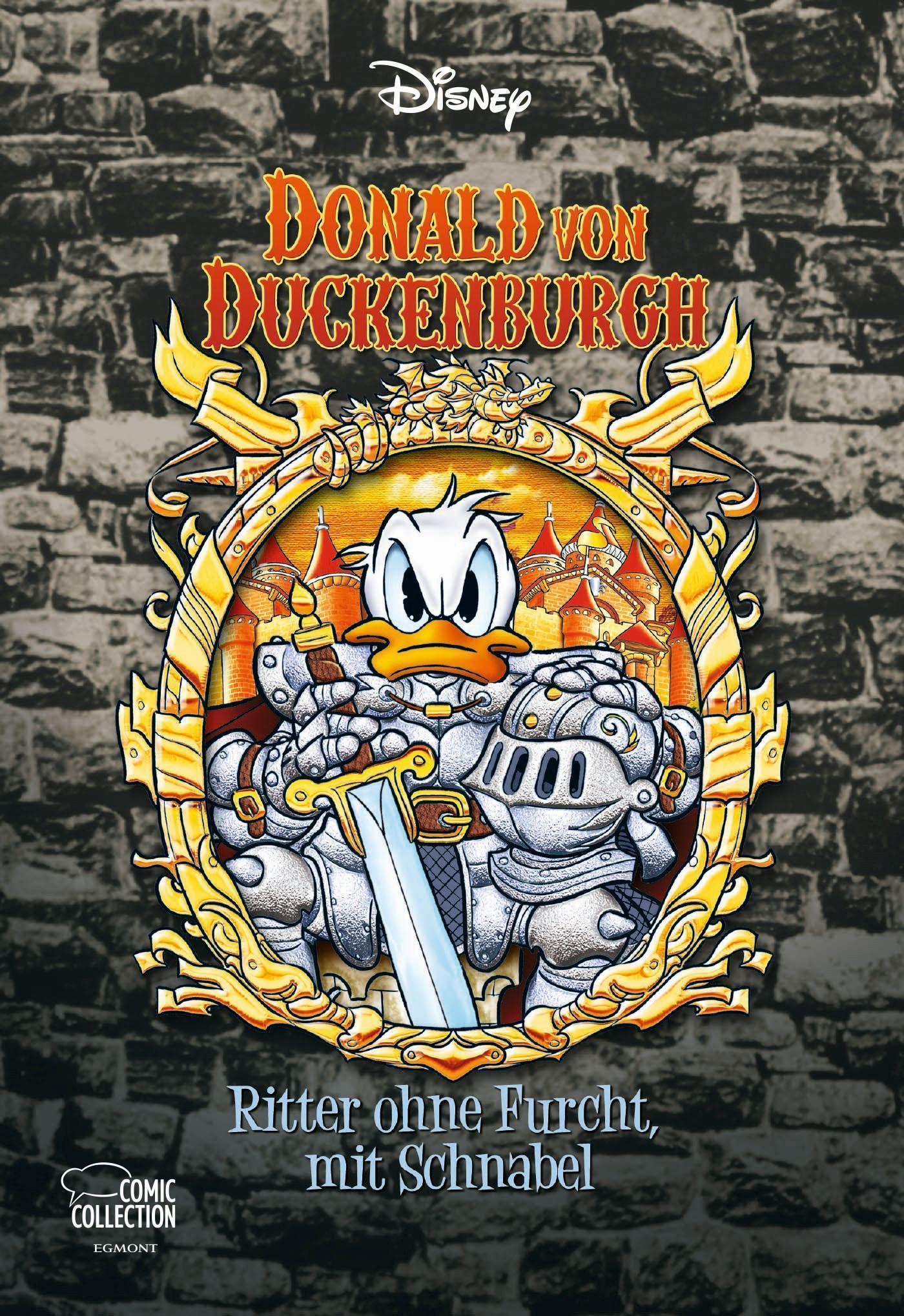 Donald von Duckenburgh Ritter ohne Furcht, mit Schnabel Disney Enthologien Bd.40