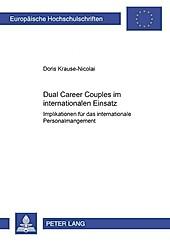 Dual Career Couples im internationalen Einsatz. Doris Krause-Nicolai, - Buch - Doris Krause-Nicolai,