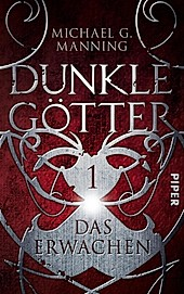 Dunkle Götter Band 1: Das Erwachen - eBook - Michael Manning,