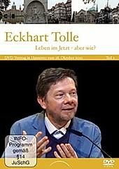 Eckhart Tolle: Leben im Jetzt - aber wie? - DVD, Filme - Eckhart Tolle,
