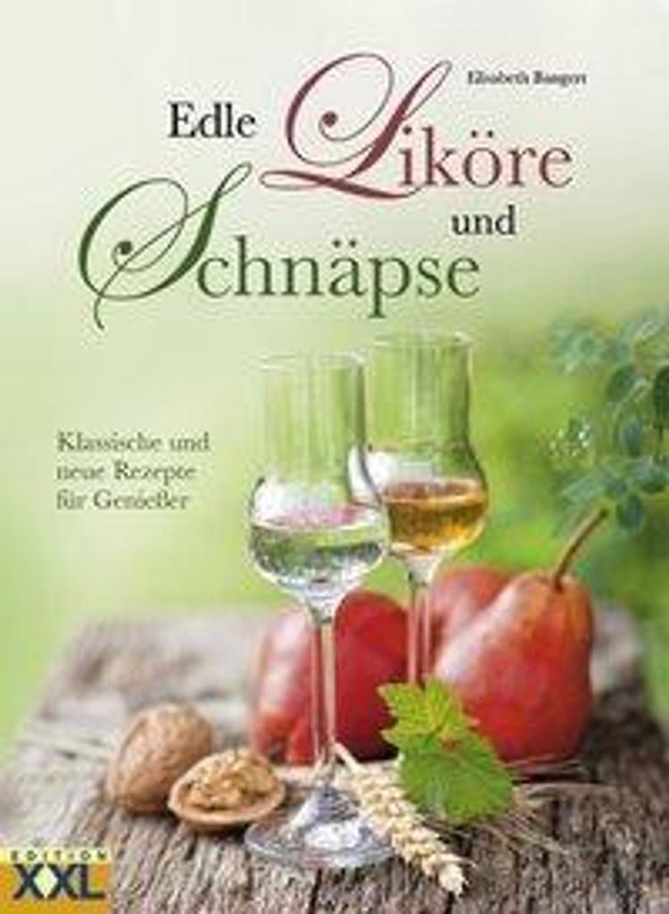 Edle Likore Und Schnapse Buch Bei Weltbild At Online Bestellen