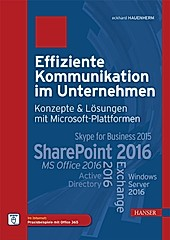 Effiziente Kommunikation im Unternehmen: Konzepte & Lösungen mit Microsoft-Plattformen - eBook - Eckard Hauenherm,