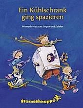 Ein Kühlschrank ging spazieren. Andrea Kretzschmar, Margit Sarholz, Werner Meier, - Buch - Andrea Kretzschmar, Margit Sarholz, Werner Meier,