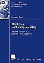 Einkauf, Logistik und Supply Chain Management: Öffentliches Beschaffungsmarketing - eBook - Constantin Blome,