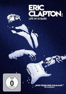 Image of Eric Clapton: Life in 12 Bars