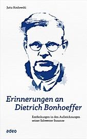 Erinnerungen an Dietrich Bonhoeffer - eBook - Jutta Koslowski,