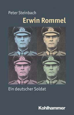 Erwin Rommel - Peter Steinbach