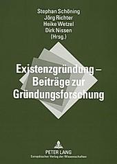 Existenzgründung - Beiträge zur Gründungsforschung.  - Buch