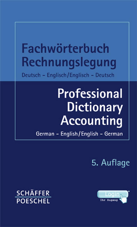 Fachwörterbuch Rechnungslegung, Deutsch Englisch, Englisch Deutsch ...