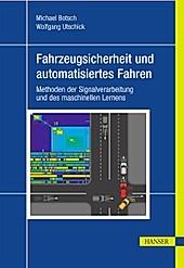 Fahrzeugsicherheit und automatisiertes Fahren - eBook - Wolfgang Utschick, Michael Botsch,
