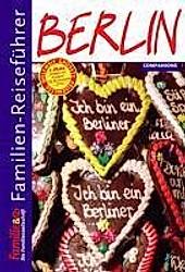Familien-Reiseführer Berlin. Sophie Bauer, - Buch - Sophie Bauer,