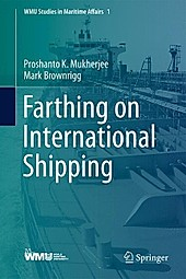 Farthing on International Shipping. Proshanto K. Mukherjee, Mark Brownrigg, - Buch - Proshanto K. Mukherjee, Mark Brownrigg,