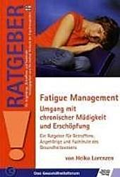Fatigue Management. Heiko Lorenzen, - Buch - Heiko Lorenzen,