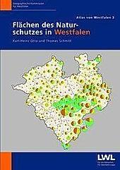 Flächen des Naturschutzes in Westfalen. Thomas Schmitt, Karl-Heinz Otto, - Buch - Thomas Schmitt, Karl-Heinz Otto,